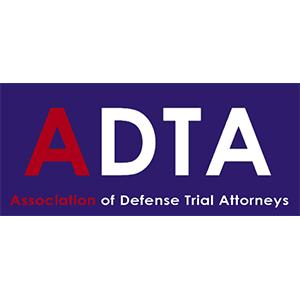 ADTA - Association of Defense Trial Attorneys
